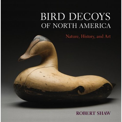 Bird Decoys of Naorth America