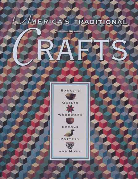 America's Traditional Crafts by Robert Shaw