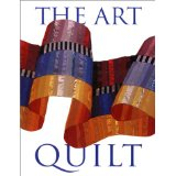 The Art Quilt by Robert Shaw