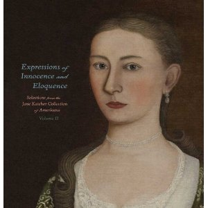Expressions of Innocence and Eloquence, Vol. II: Selections from the Jane Katcher Collection of Americana